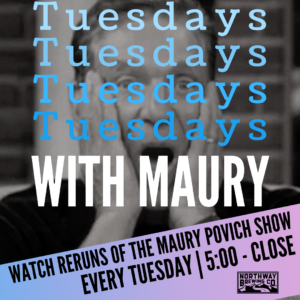 Tuesdays With Maury @ Northway Brewing Co.