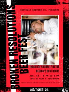 Broken Resolutions Beer Fest @ Northway Brewing Co.